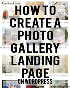 Use this tutorial to make awesome gallery landing pages for your Wordpress blog!