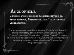 What it means to be an Anglophile...
