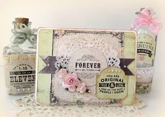 You Are Original  {Card and Apothecary Bottles}