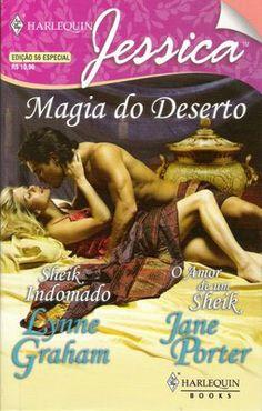 Meus Romances Blog: O Amor De Um Sheik - Jane Porter & Sheik Indomado ...