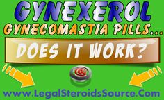 Gynexerol Gynecomastia Pills Review - FAQ's Answered - http://legalsteroidssource.com/men/gynexerol-review-gynecomastia-pills/