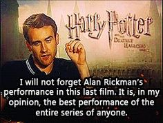 Alan Rickman = best performance. And I love that Matthew Lewis is the one to say so.