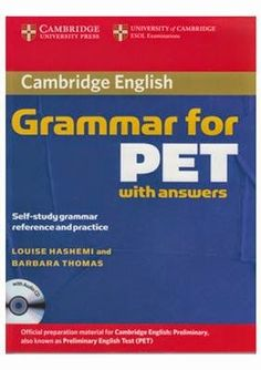 La faculté: Download For Free : Cambridge English Grammar for PET with answers ( PDF + CDs )