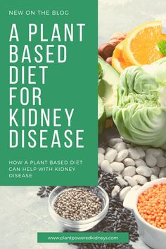 Plant-Based Diet for Kidney Disease: Why It's The Right Choice : Plant-Powered Kidneys | Jen Hernandez, Renal Dietitian Nutritionist Plant Based Diet, Plant Based Recipes, Food For Kidney Health, Kidney Disease Diet, Kidney Recipes, Renal Diet, Kidney Failure, Dietitian, Plants