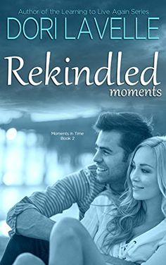 My Romance, Romance Novels, Learning To Live Again, Time Series, Dory, Author, In This Moment, Amazon, Books