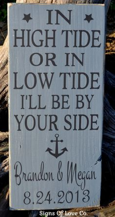 Beach Wedding Gift - In High Tide Or Low Tide I'll Be By Your Side Personalized Beach Wedding Sign - Rustic Modern Industrial Gray