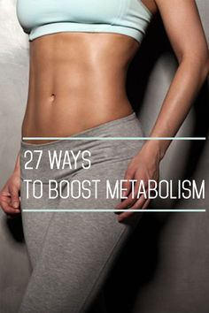 27 ways to boost metabolism