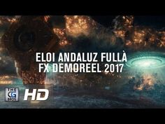 FX Reel – by Eloi Andaluz Fullà #showreel #vfx