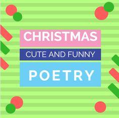 Fun and cute Chritmas poetry