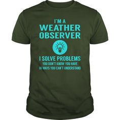 Weather Observer I Solve Problem Job Title Shirts  Guys Tee Hoodie Ladies Tee Sharknado Weather Forecast T Shirt Cleveland Weather Forecast T Shirt Good Weather Forecast T-shirt Cleveland Weather Forecast T Shirt