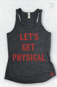 Let's Get Physical Eco Tank by everfitte on Etsy, $26.00