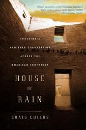 House of Rain, by Craig Childs