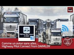 Comme un avion sans ailes… Highway Pilot Connect from DAIMLER - truck Editions