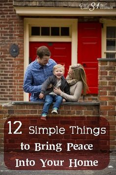 What are those small things that can make a significant difference in your home? Here are 12 simple things that can help bring peace into your home and family!