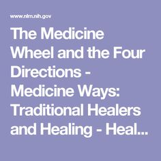 The Medicine Wheel and the Four Directions - Medicine Ways: Traditional Healers and Healing - Healing Ways - Exhibition - Native Voices