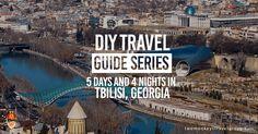 Check out this detailed and helpful guide to visit Tbilisi, Georgia. Excellent travel tips that will ensure your perfect Georgian trip.