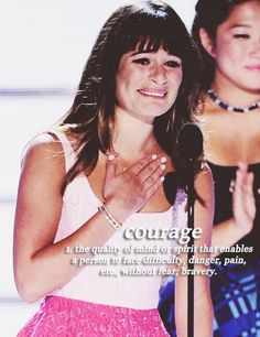 Lea Michele has courage