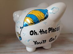 """Personalized Hand Painted Piggy Bank With Dr. Seuss theme, """"Oh the places you'll go! Pottery Painting, Ceramic Painting, Painted Ceramics, Painted Pottery, Christmas Favors, Kids Christmas, Baby Piggy Banks, Go Theme, Color Me Mine"""