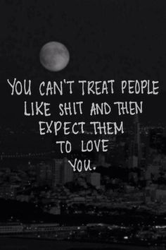 Treat people right #Quotes
