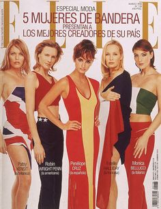Patsy Kensit, Robin Wright-Penn, Penelope Cruz, Estelle Lefebure & Monica Bellucci, for Elle Spain | 1998