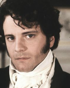 Pride and Prejudice 1995   Mr. Darcy aka Colin Firth   Perhaps I did not always love him so well as I do now. But in such cases as these, a good memory is unpardonable.
