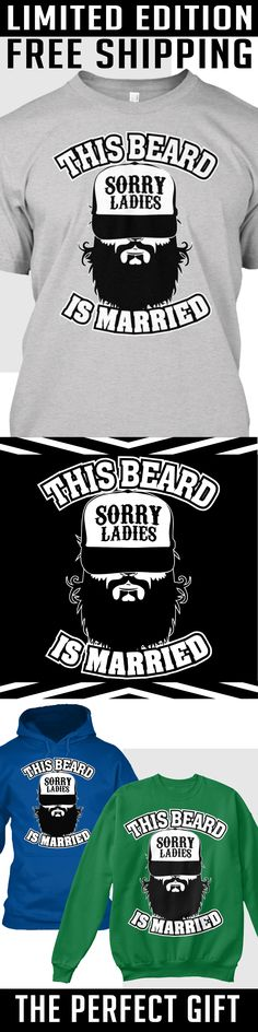 This Beard Is Married! Limited Edition - Limited Edition. Only 2 days left for free shipping, get it now!