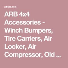 With over 40 years' experience, ARB is a world leading provider of aftermarket accessories and equipment to a diverse global customer base with products used extensively for remote area travel. 2017 Toyota Tacoma, 4x4 Accessories, Winch Bumpers, Roof Top Tent, Air Compressor, Emu, Locker, Rooftop, Recovery