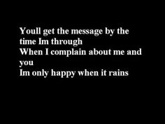 Garbage-I'm only happy when it rains with lyrics Music Mix, My Music, Music Challenge, When It Rains, Some Text, Eddie Vedder, Beautiful Songs, Music Stuff, Music Publishing