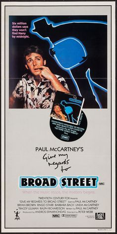 """Give My Regards to Broad Street (1984) Stars: Paul McCartney, Bryan Brown, Ring Starr, Barbara Bach, Linda McCartney, Tracey Ullman ~ Director: Peter Webb (Nominated for a Golden Globe for Best Original Song - Motion Picture for the song """"No More Lonely Nights"""" 1985)"""
