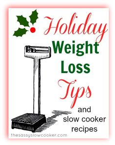 The TOP holiday weight loss tip and slow cooker recipes!