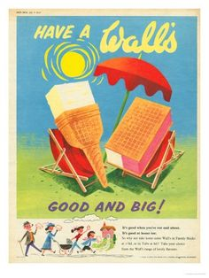 (retro food advertising posters)When summer's heat is at its worst (a scorching 75 in the English countryside), spend a few D on a Wall's ice cream! 1950s Advertising, Advertising Archives, Advertising Poster, Vintage Advertisements, Vintage Ads, Vintage Prints, 1950s Ads, Vintage Sweets, Vintage Food
