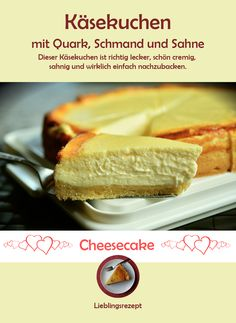 Cheesecake with cottage cheese, sour cream and cream - Who does not love him! This one is made with quark, sour cream and cream. Easy Cheesecake Recipes, Easy Smoothie Recipes, Healthy Dessert Recipes, Snack Recipes, Desserts, Dessert Food, Rhubarb Cake, Classic Cheesecake, Cinnamon Cream Cheeses