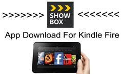 Showbox for Kindle Fire  Showbox for kindle is the really cool app which allows the user to watch the latest movies, TV shows and even music which has been integrated into latest versions which give the users a combination of Netflix and Spotify into a single app.