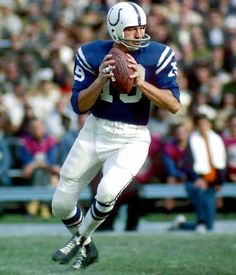 Johnny Unitas: Quarterback, Baltimore Colts, San Diego Chargers