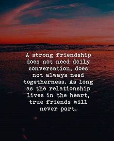 Positive Quotes : As long as the relationship lives in the heart true friends will never part. best friend quotes Positive Quotes : As long as the relationship lives in the heart true friends will never part. Best Positive Quotes, Inspirational Quotes, Motivational Quotes, Strong Quotes, Meaningful Friendship Quotes, Meaning Of True Friendship, Best Friend Quotes Meaningful, Short Friendship Quotes, Funny Friendship