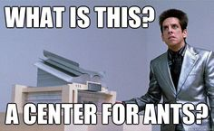 the derek zoolander center for kids who can't read good and wanna learn to do other things good too