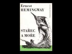 Ernest Hemingway 'Starec a more' AudioKniha Ernest Hemingway, Superhero, Music, Youtube, Fictional Characters, Musica, Musik, Superheroes, Muziek