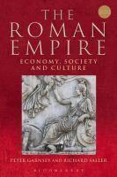 The Roman empire : economy, society, and culture / Peter Garnsey, Richard Saller