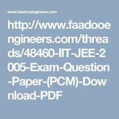 http://www.faadooengineers.com/threads/48460-IIT-JEE-2005-Exam-Question-Paper-(PCM)-Download-PDF