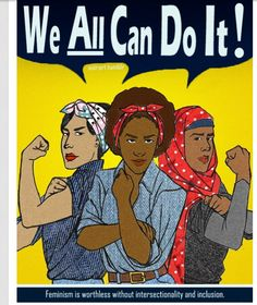Women& Rights Activism For the Busy Woman I The Hampton . Women Rights, Body Positivity, Rosie The Riveter, Intersectional Feminism, We Can Do It, Equal Rights, Patriarchy, Ladies Day, Women Day