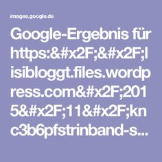 Google-Ergebnis für https://lisibloggt.files.wordpress.com/2015/11/knc3b6pfstrinband-stricken-zopfmuster-1.jpg