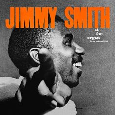 「jimmy smith at the organ」