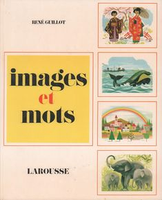René Guillot, Images et mots Teaching French, Good Ol, Learn French, Retro, Learning, Images, Classroom Ideas, Magazines, Islam
