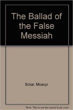 Ballad of the False Messiah: Moacyr Scliar: 9780345349040: Amazon.com: Books