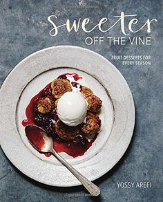 Sweeter off the Vine: Fruit Desserts for Every Season by Yossy Arefi A cozy collection of heirloom-quality recipes for pies, c. Biscotti, Red Rhubarb, Rhubarb Pie, Rhubarb Plants, Raspberry Rhubarb, Blackberry Cobbler, Raspberry Cake, Whole Wheat Biscuits, Vine Fruit