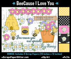 Beecause I Love You Clip Art - Commercial Use, Digital Image, Png, Clipart - Instant Download - BONUS Papers - Bee, Honey, Flowers, Word Art by ResellerClipArt on Etsy