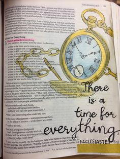 Ecclesiastes There is a time for everything. Bible journaling by Julie Williams Bible 2, Scripture Art, Bible Scriptures, Biblical Quotes, Bible Verses Quotes, Bible Drawing, Bible Illustrations, Illustrated Faith, Bible Journal