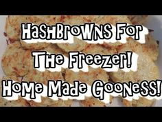 Hash Browns! Home Made & Freezer Ready!
