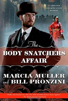 The Body Snatchers Affair: A Carpenter and Quincannon Mystery by Marcia Muller http://www.amazon.com/dp/0765331764/ref=cm_sw_r_pi_dp_6TdXvb0JFSCA5