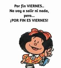 Resultado de imagen de feliz semana mafalda Mafalda Quotes, Weekend Quotes, Quotations, Best Quotes, Funny Memes, Comics, Reading, Cards, Life